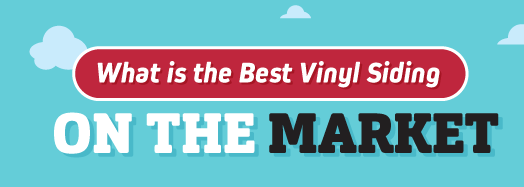What Is The Best Vinyl Siding On The Market Infographic